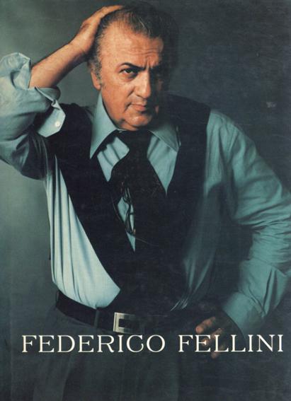 Federigo Fellini/Lietta Tornabuoni