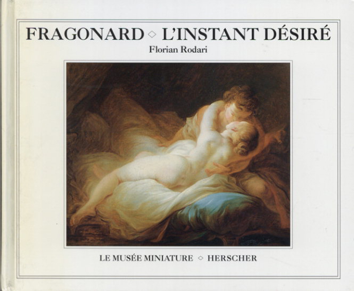 フラゴナール Fragonard: L'Instant Desire/