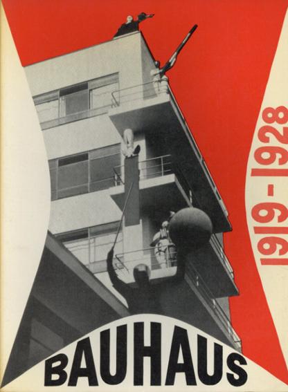 バウハウス Bauhaus: 1919-28/Herbert Bayer/Walter Gropius/Ise Gropius編