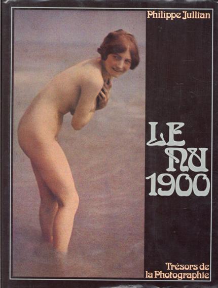Le nu 1900/Jullian Philippe