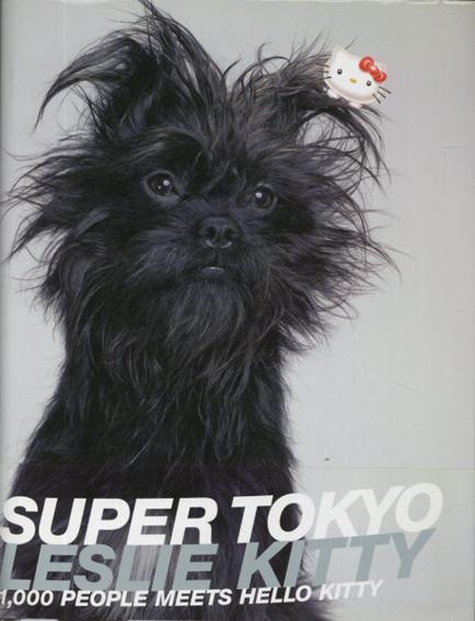 レスリー・キー Leslie Kee: Super Tokyo/Leslie Kee