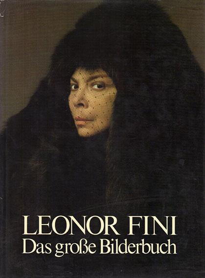 レオノール・フィニ Das Gosse Bilderbuch/Leonor Fini