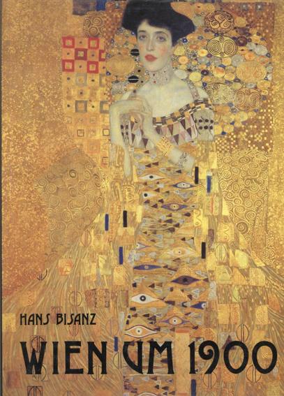 Wien um 1900/Hans Bisanz