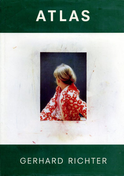 ゲルハルト・リヒター Gerhard Richter: Atlas/Gerhard Richter