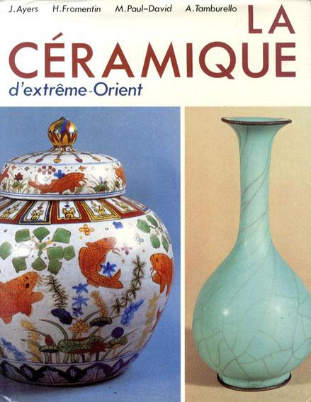 La Ceramique d'Extreme-Orient/