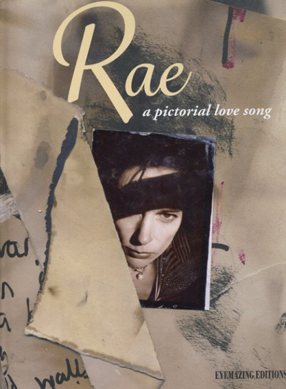 ポーラ・レイ・ギブソン写真集 Rae: A Pictorial Love Song/Paula Rae Gibson