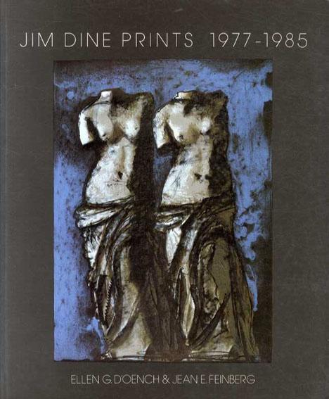 ジム・ダイン Jim Dine Prints 1977-1985/