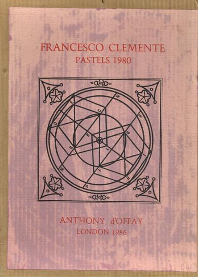 フランチェスコ・クレメンテ Francesco Clemente Pastels 1980/フランチェスコ・クレメンテ
