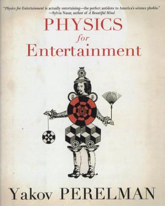 Physics for Entertainment/Yakov Perelman
