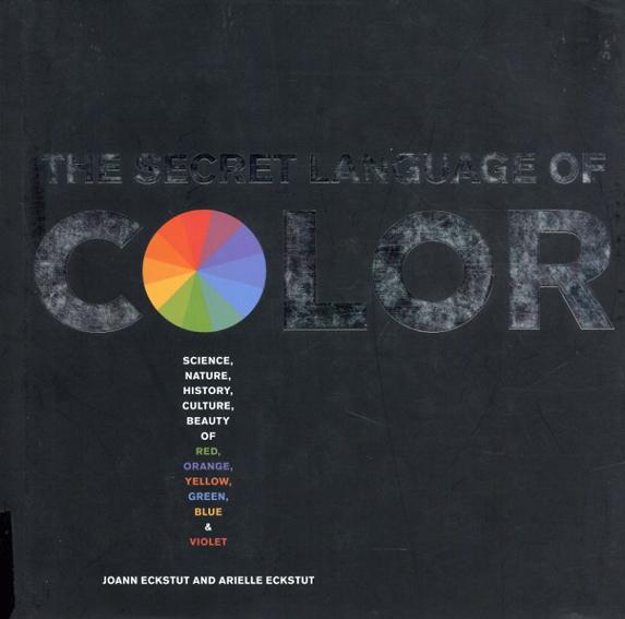 Secret Language of Color/Joann Eckstut Arielle Eckstut