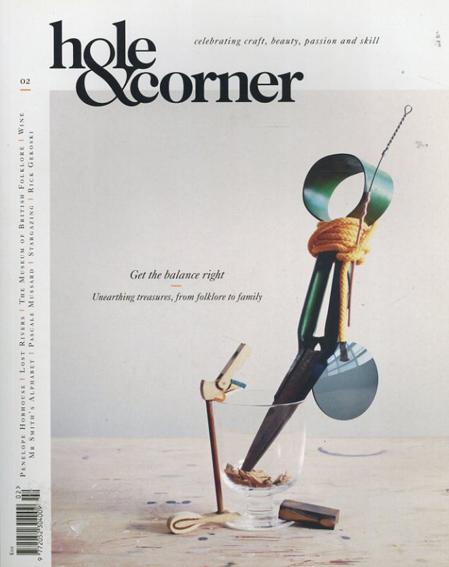 Hole & Corner: Celebrating Craft, Beauty, Passion and Skill No.2/