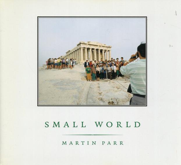 マーティン・パー写真集 Small World/Martin Parr Simon Winchester