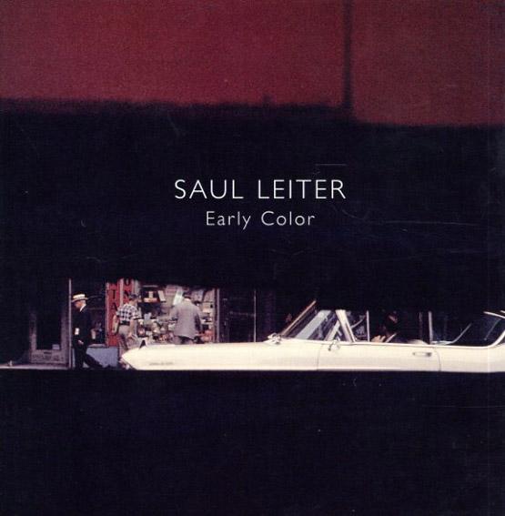 ソール・ライター写真集 Saul Leiter: Early Color/Saul Leiter/Martin Harrison