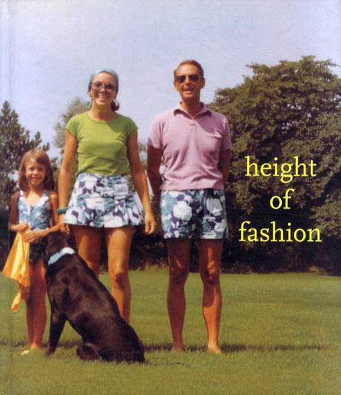 リサ·アイズナー写真集 Height of Fashion/Lisa Eisener/Roman Aronso