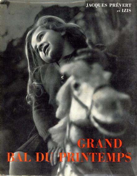 イジス写真集 Izis: Grand Bal du Printemps/Izis