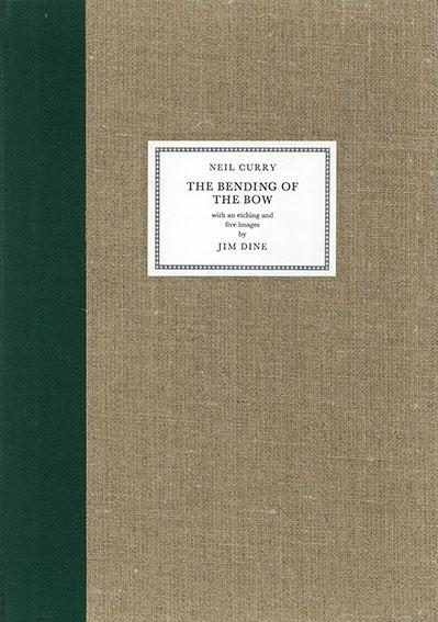 ジム・ダイン The Bending Of The Bow/Neil Curry著 Jim Dine画