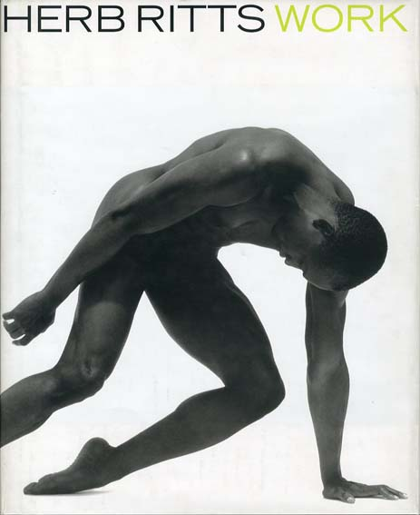 ハーブ・リッツ写真集 Herb Ritts: Work/Herb Ritts