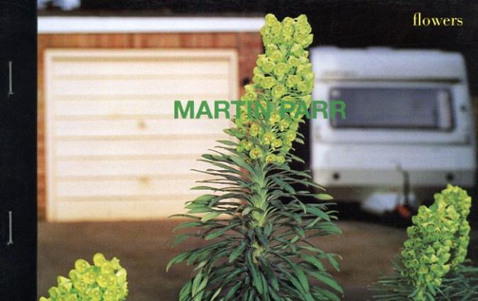 マーティン・パー写真集 Martin Parr: Flowers/