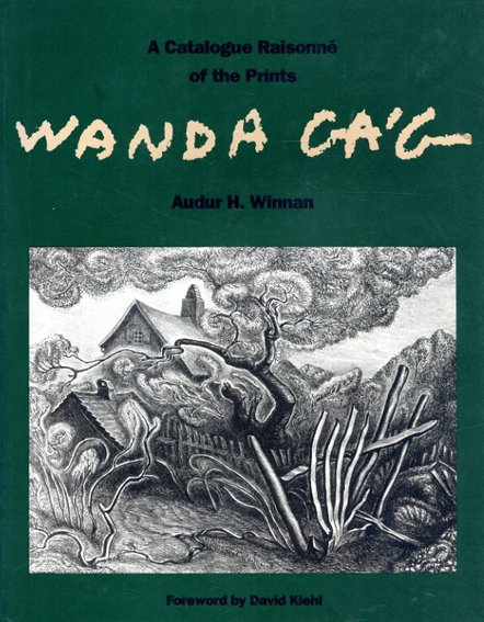 ワンダ・ガアグ Wanda Gag: A Catalogue Raisonne of the Prints/Audur H. Winnan