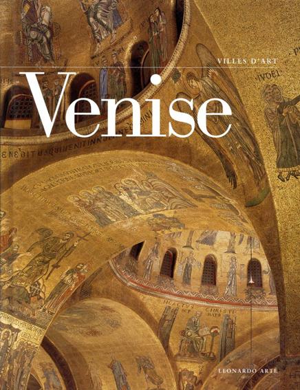 Venice: Villes D'art/Stefano Zuffi
