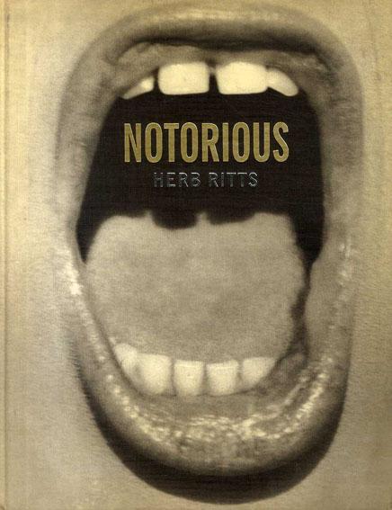 ハーブ・リッツ写真集 Notorious/Herb Ritts