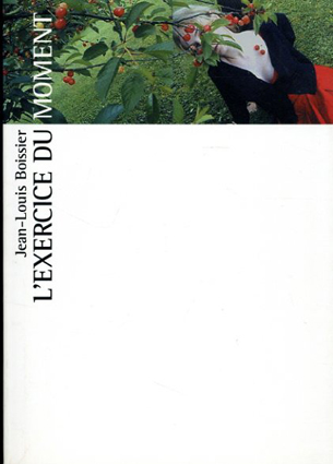 ジャン=ルイ・ボワシエ 時の演習 Jean-Louis Boissier: L'exercice Du Moment/