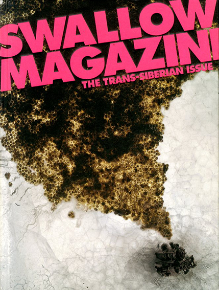 Swallow Magazine The Trans-Siberian Issue/