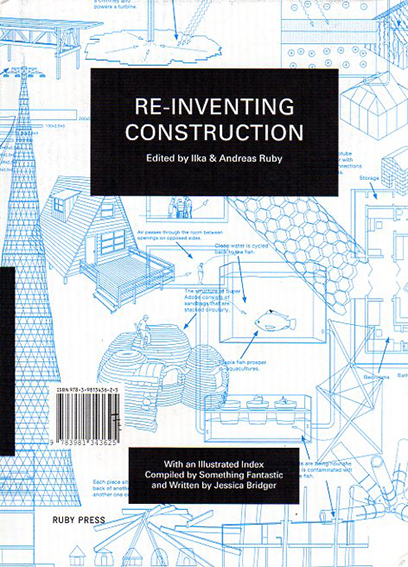 RE-Inventing Construction/Ilka & Andreas Ruby