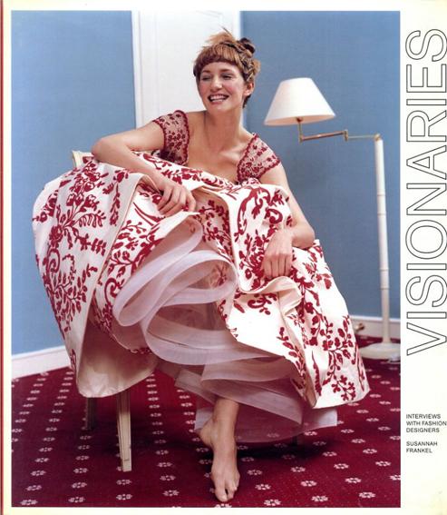Visionaries: Interviews with Fashion Designers/Susannah Frankel編