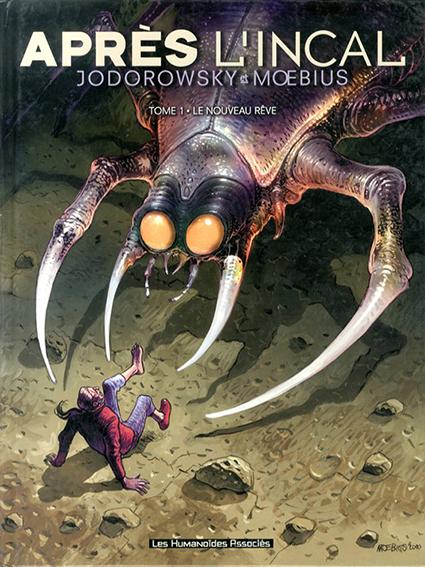 Apres L'Incal,Tome 1:Le nouveau reve/Jodorowsky/Moebius