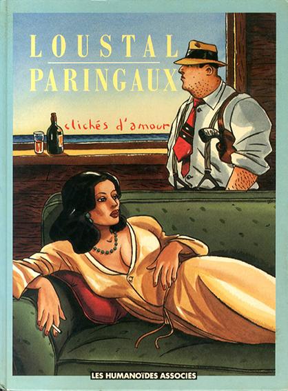 Cloches d'amour/Loustal/Paringaux
