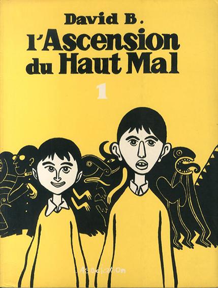 L'Ascension du Haut Mal1/David B.
