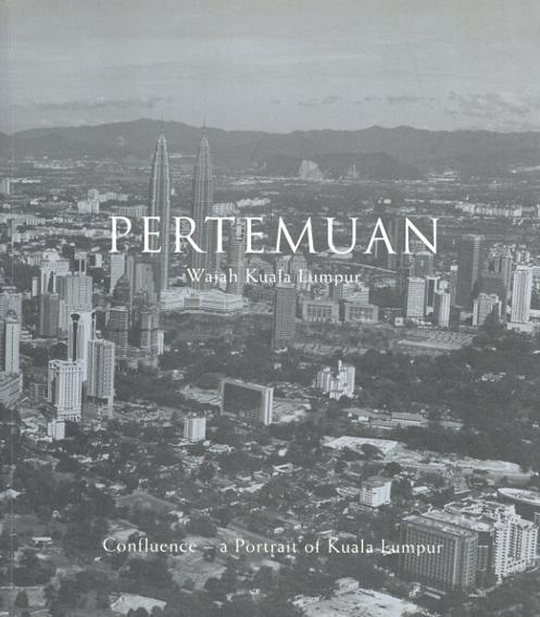 Pertemuan:  wajah Kuala Lumpur./