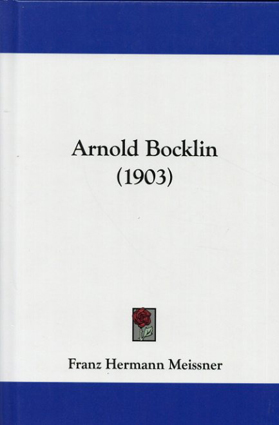 アルノルト・ベックリン Arnold Bocklin/Franz Hermann Meissner