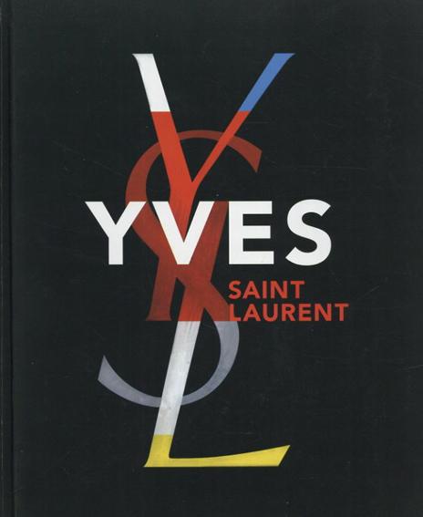 イヴ・サン=ローラン Yves Saint Laurent/Farid Chenoune