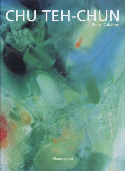 Chu Teh-Chun/Pierre Cabanne