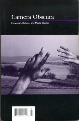 Camera Obscura 51 Feminism,culture,and Media Studies/