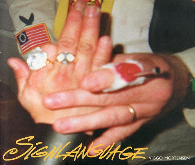 ヴィゴ・モーテンセン写真集 Sign Language/Viggo Mortensen