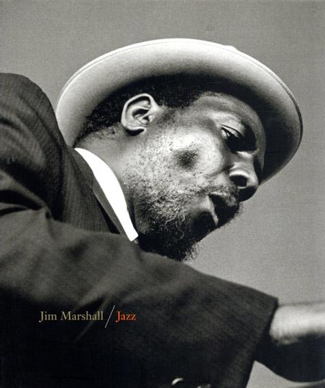 ジム・マーシャル写真集 Jim Marshall: Jazz/Phil Elwood序