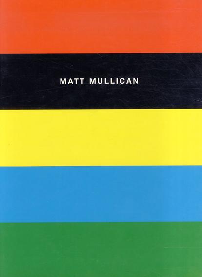 マット・マリカン Works 1972-1992/Matt Mullican