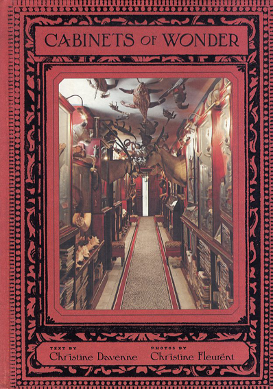 Cabinets of Wonder/Christine Davenne Christine Fleurent写真