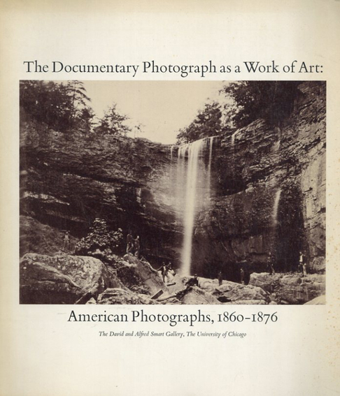 The Documentary Photograph as a Work of Art/