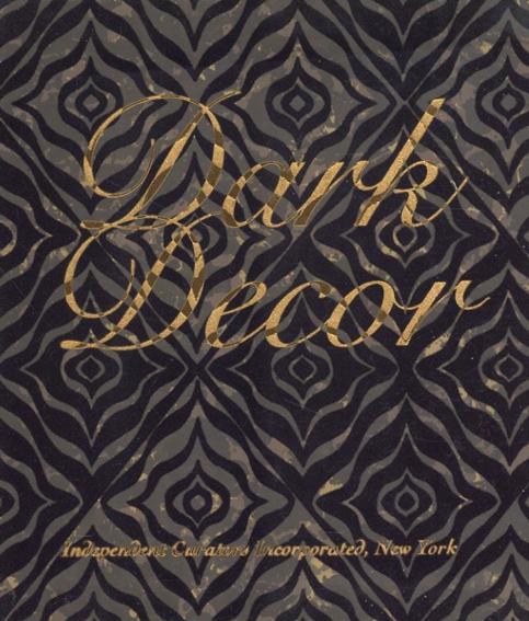 Dark Decor/Janine Cirincione/Tina Potter/Kim Levin