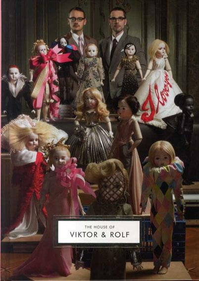 ヴィクター&ロルフ The House of Viktor & Rolf/Caroline Evans/Susannha Frankel/Jane Alison編