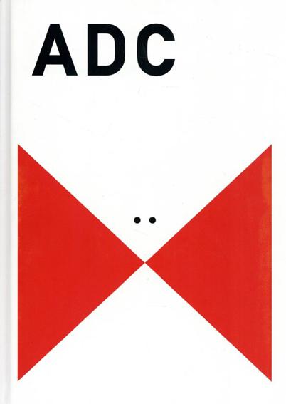 ADC年鑑2012  TOKYO ART DIRECTORS CLUB ANNUAL 2012/東京アートディレクターズクラブ編