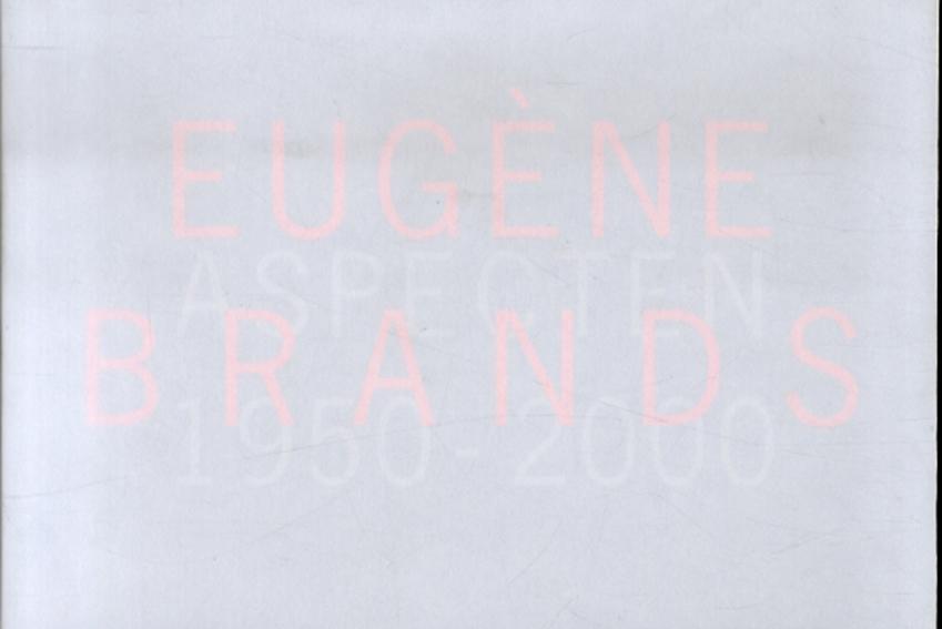 ユージーン・ブランズ Eugene Brands Aspecten 1950-2000/
