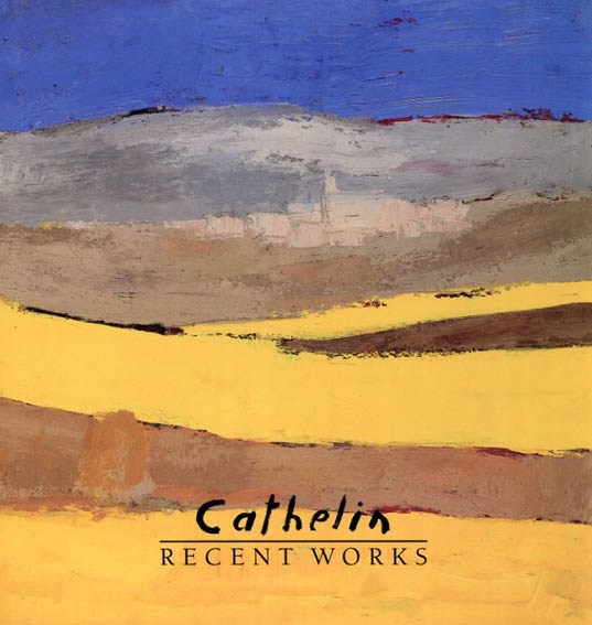 カトラン Recent works/Cathelin