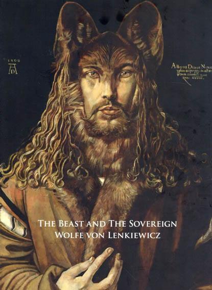 ウルフ・ボン・レンキーウィックツ The Beast and the Sovereign/