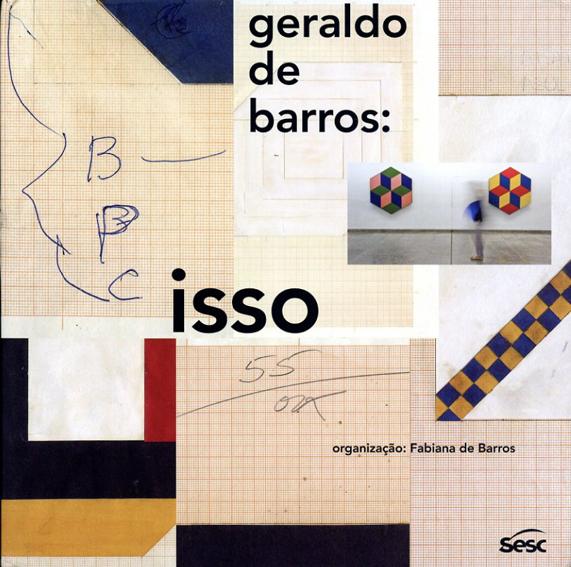ジェラルド・デ・バロス Geraldo de Barros: Isso/Fabiana de Barros