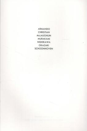 Armando/Christian/McLaughlin/Murakami/Nishikawa/Okazaki/Schoonhoven/Armando/Abraham David Christian/John McLaughlin/村上友晴/西川勝人/岡崎和郎/Schoonhoven